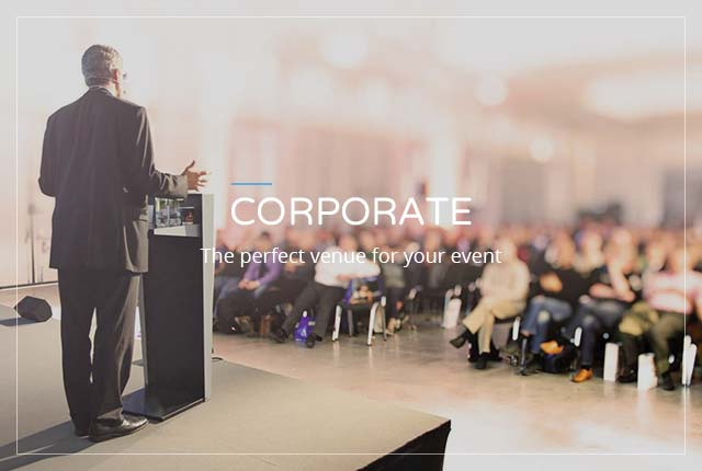 Corporate - The perfect venue for your event